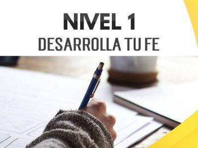 NIVEL 1 – Desarrolla tu Fe